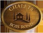 Chalets Bois Rond